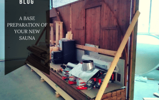 A BASE PREPARATION OF YOUR NEW SAUNA