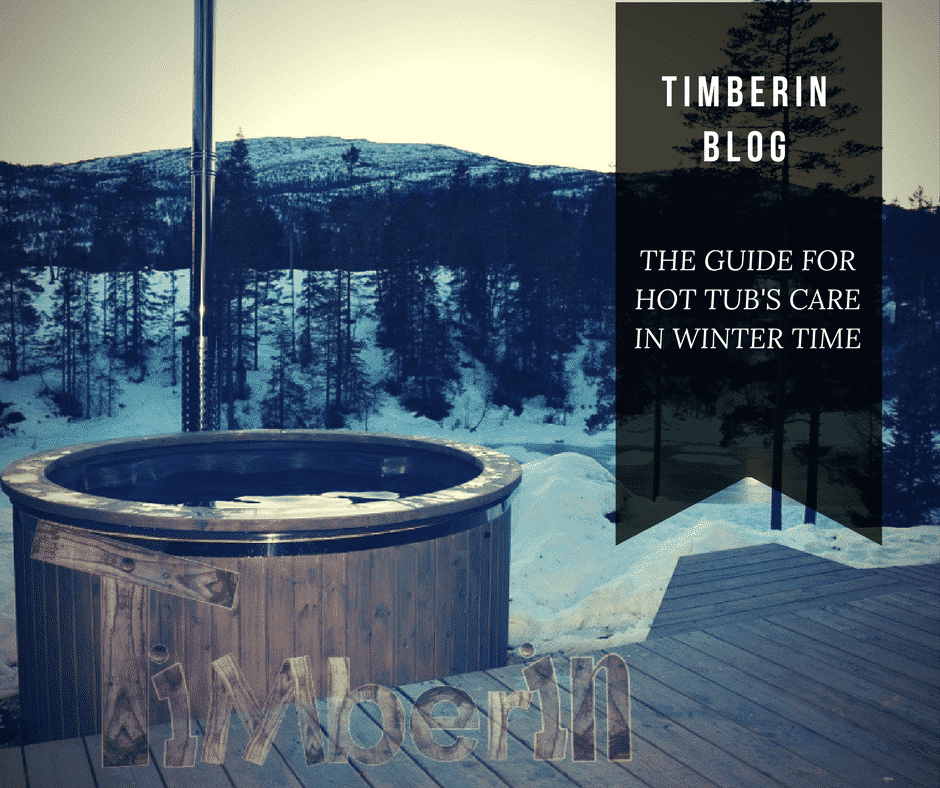 THE GUIDE FOR HOT TUB'S CARE IN WINTER TIME