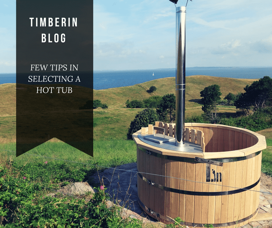 Few Tips in Selecting a Hot Tub