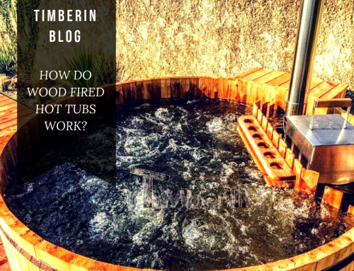 HOW DO WOOD FIRED HOT TUBS WORK?